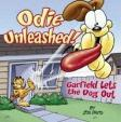 Odie Unleashed : Garfield Lets the Dog Out