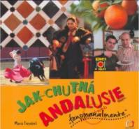 Jak chutná Andalusie
